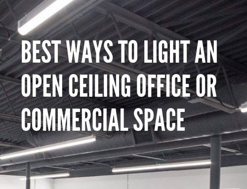 Best Ways to Light an Open Ceiling Office or Commercial Space