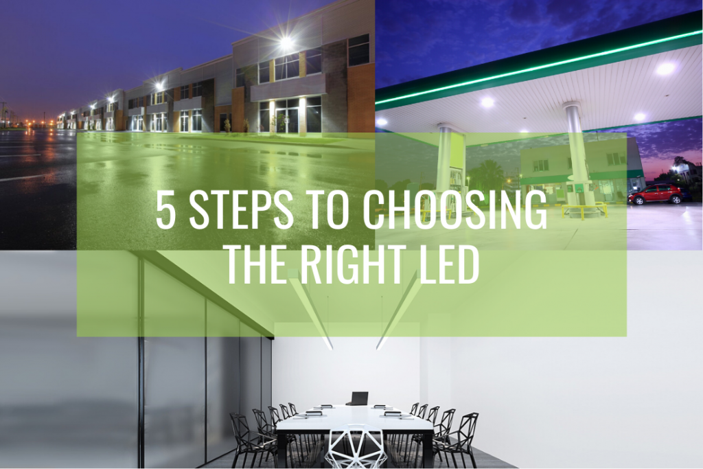 5 Steps Choosing Right LED
